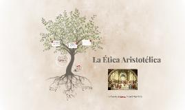 Copia de La Ética Aristotélica