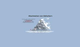 Abschmelzen von Gletschern