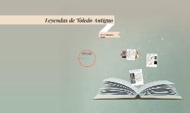 Leyendas de Toledo Antiguo
