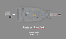 Copy of Pedro Paulet