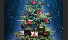 Christmas Come Back!