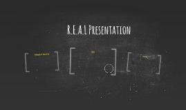 R.E.A.L Presentation