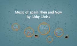 Music of Spain Then and Now