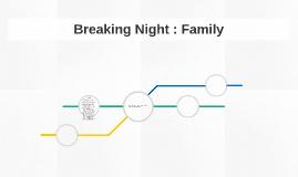 Breaking Night: Family