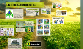 Copy of LA ETICA AMBIENTAL