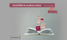 Invisibility in Academe (1984)