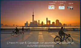 5 Havo H 1 par 8 Gevolgen van economische, sociale en culturele globalisering