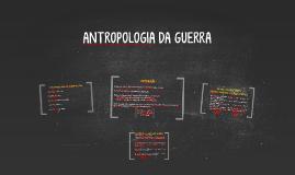 Antropologia da Guerra