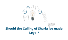 VCE 11 English - Culling Sharks