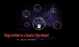 Elegy written in a Country Churchyard - Slater