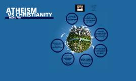 Seminar 3: Atheism vs Christianity