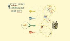 Die Schlüssel für einen elfogreichen Lehren-Lernen Prozess