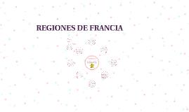 Copy of REGIONES DE FRANCIA