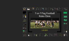 7 on 7 Flag Football Rules Clinic Fall 2017