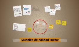 Muebles de calidad Huizar