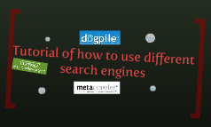 Tutorial of how to use different search engines