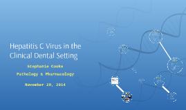 Hepatitis C Virus in the Clinical Dental Setting