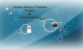 Atomic History Timeline Project