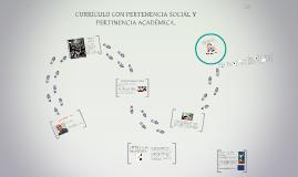 CURRICULO CON PERTENENCIA SOCIAL Y PERTINENCIA ACADÉMICA.