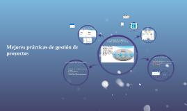 Copy of Mejores prácticas de gestión de proyectos