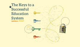 The Keys to a Successful Education System
