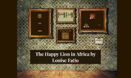 The Happy Lion in Africa by Louise