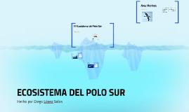 Los Ecosistemas del Polo Sur y Norte
