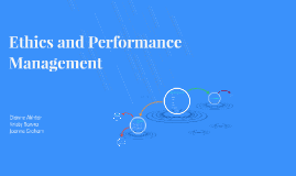 Copy of Ethics and Performance Management