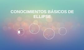 CONOCIMIENTOS BÁSICOS DE ELLIPSE