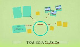 TRAGEDIA CLASICA