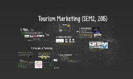 Tourism Marketing (Week 1 - SEM2, 2015)