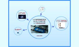 LA INFORMÀTICA EN EL CAMP DE LA TRADUCCIÓ