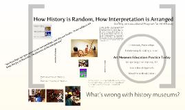How History is Random, How Interpretation is Arranged: Crafting an Educational Program for Art+History