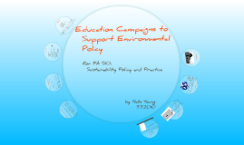 Education Campaigns to Support Policy