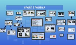 SPORT E POLITICA:OPPORTUNITA' DI COESIONE O DI CONTRAPPOSIZIONE ETNICO-SOCIALE?