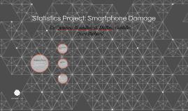 Statistics Project: Smartphone Damage