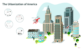 The Urbanization of America