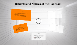 Benefits and Abuses of the Railroad