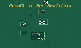 Copy of OpenCL in BeeSmalltalk