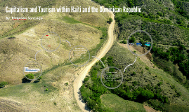 Capitalism and Tourism within Haiti and the Dominican Republ