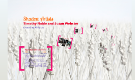 Timothy Noble and Susan Webster Prezi