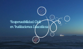 Responsabilidad Civil En instituciones Educativas - Colombia