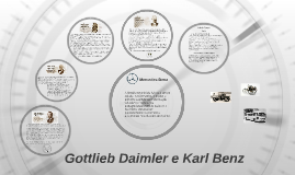 Gottlieb Daimler e Karl Benz