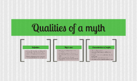 Qualities of a myth