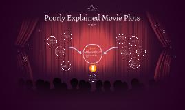 Badly Explained Movie Plots