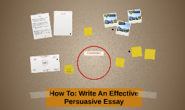 How To: Write An Effective Persuasive Essay