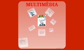 Que es multimèdia?