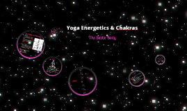 Yoga Energetics and Chakras