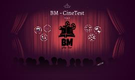 BM - CineTest