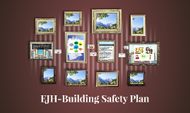 EJH-Building Safety Plan